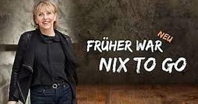 """Marianne Schätzle/Kabarett: """"Früher war nix to go"""" @ KKT Bad Wildbad"""